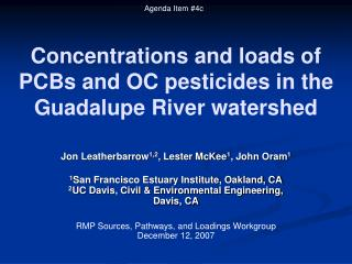 Concentrations and loads of PCBs and OC pesticides in the Guadalupe River watershed