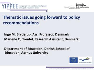 Thematic issues going forward to policy  recommendations