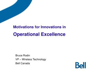 Motivations for Innovations in  Operational Excellence