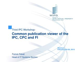 Third IPC Workshop- Common publication viewer of the IPC, CPC and FI