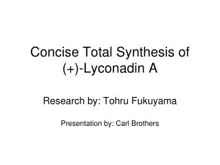 Concise Total Synthesis of (+)-Lyconadin A