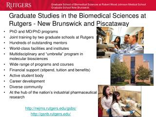 Graduate Studies in the Biomedical Sciences at Rutgers - New Brunswick and Piscataway