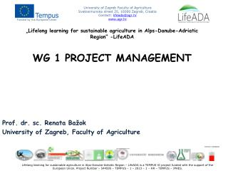 Prof. dr.  sc . Renata Ba�ok University of  Zagreb,  Faculty of Agriculture