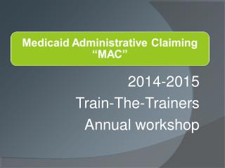 2014-2015 Train-The-Trainers  Annual workshop