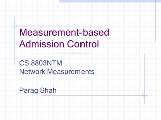 Measurement-based Admission Control