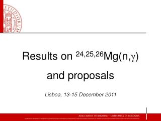Results on  24,25,26 Mg(n, g )  and proposals Lisboa, 13-15 December 2011