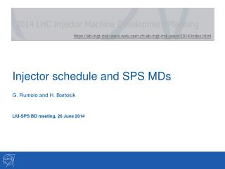 Injector schedule and SPS MDs