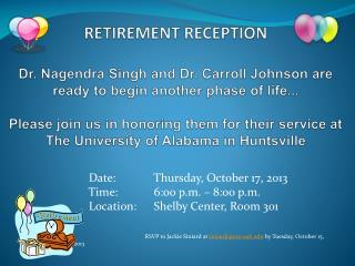 Date:   Thursday, October 17, 2013     Time:     6:00 p.m. – 8:00 p.m.
