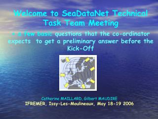 Welcome to SeaDataNet Technical Task Team Meeting