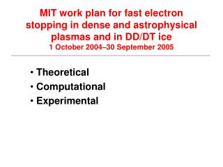 Theoretical  Computational  Experimental