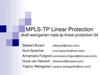MPLS-TP Linear Protection draft-weingarten-mpls-tp-linear-protection-04