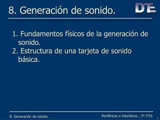8. Generaci n de sonido.