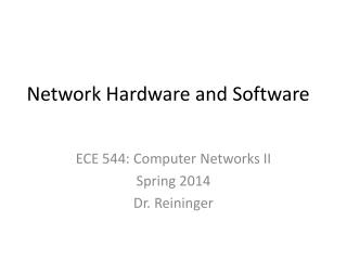 Network Hardware and Software