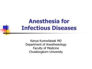 Anesthesia for  Infectious Diseases