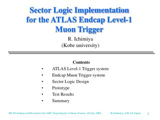 Sector Logic Implementation for the ATLAS Endcap Level-1 Muon Trigger