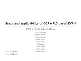 Usage and applicability of BGP MPLS based EVPN