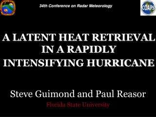 A LATENT HEAT RETRIEVAL IN A RAPIDLY INTENSIFYING HURRICANE