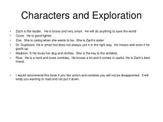 Characters and Exploration