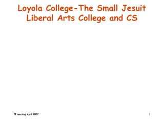Loyola College-The Small Jesuit Liberal Arts College and CS