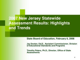 2007 New Jersey Statewide Assessment Results: Highlights and Trends