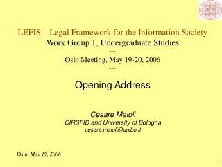 LEFIS – Legal Framework for the Information Society Work Group 1, Undergraduate Studies ---