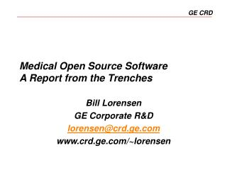 Medical Open Source Software A Report from the Trenches