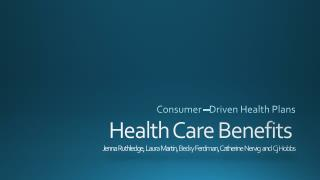 Consumer –Driven Health Plans