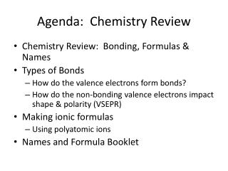 Agenda:  Chemistry Review