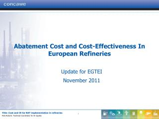 Abatement Cost and Cost-Effectiveness In European Refineries