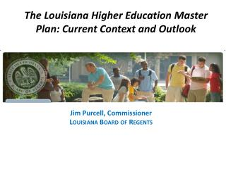 The Louisiana Higher Education Master Plan: Current Context and Outlook