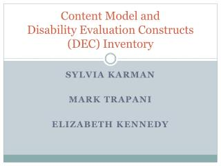 Content Model and   Disability Evaluation Constructs (DEC) Inventory