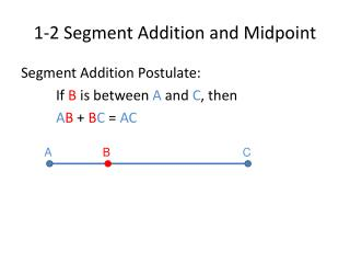 1-2 Segment Addition and Midpoint