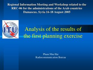 Analysis of the results of the first planning exercise