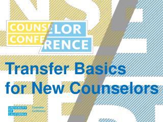 Transfer Basics for New Counselors