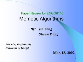 Paper Review for ENGG6140 Memetic Algorithms