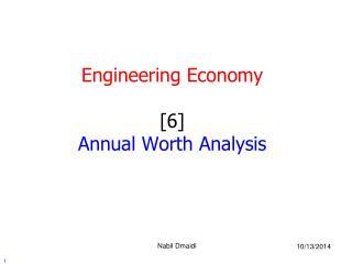 Engineering Economy [6] Annual Worth Analysis
