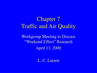 Chapter 7 Traffic and Air Quality