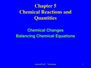 Chapter 5 Chemical Reactions and Quantities