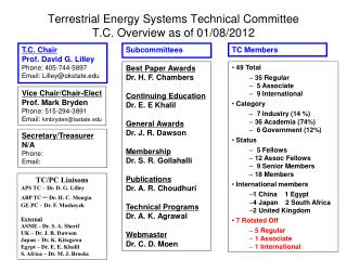Terrestrial Energy Systems Technical Committee T.C. Overview as of 01/08/2012