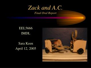 Zack and A.C. Final Oral Report