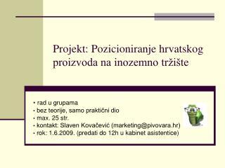 Projekt: Pozicioniranje hrvatskog proizvoda na inozemno tržište