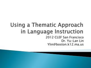 Using a Thematic Approach in Language Instruction
