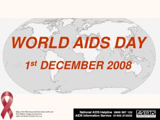 WORLD AIDS DAY 1 st  DECEMBER 2008