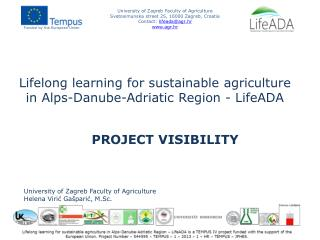 Lifelong learning  for  sustainable  agriculture in  Alps - Danube -Adriatic  Region  - LifeADA