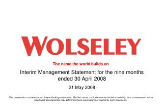 Interim Management Statement for the nine months ended 30 April 2008 21 May 2008