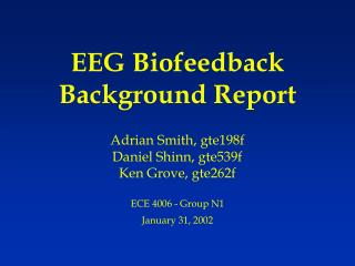 EEG Biofeedback Background Report