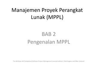 Manajemen Proyek Perangkat Lunak  (MPPL)