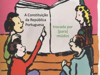 A Constituição  da República  Portuguesa