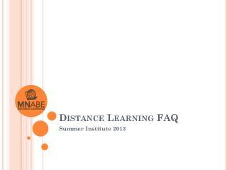 Distance Learning FAQ
