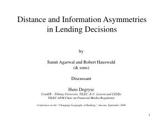 Distance and Information Asymmetries in Lending Decisions